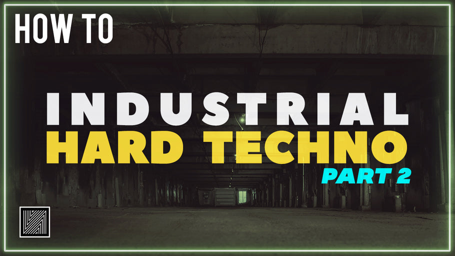 How to Make Industrial Hard Techno Part 2 (Arrangement, Mixing, Mastering) [Ableton Techno tutorial]