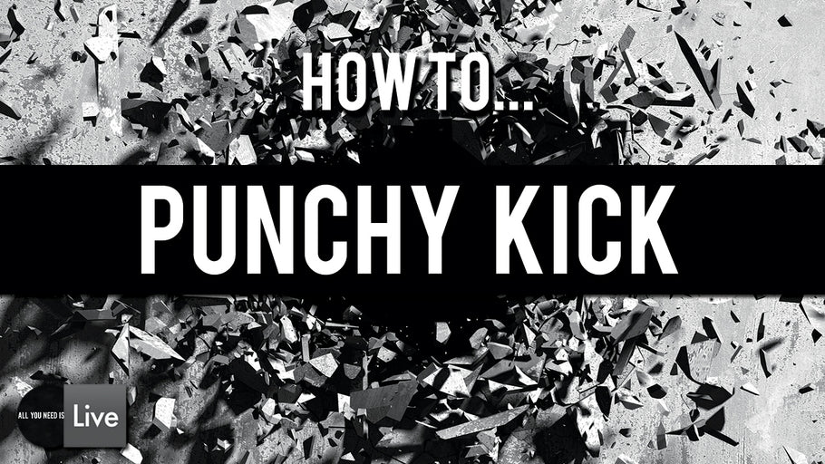 How to Punchy Techno Kick