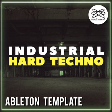 INDUSTRIAL HARD TECHNO ABLETON TEMPLATE