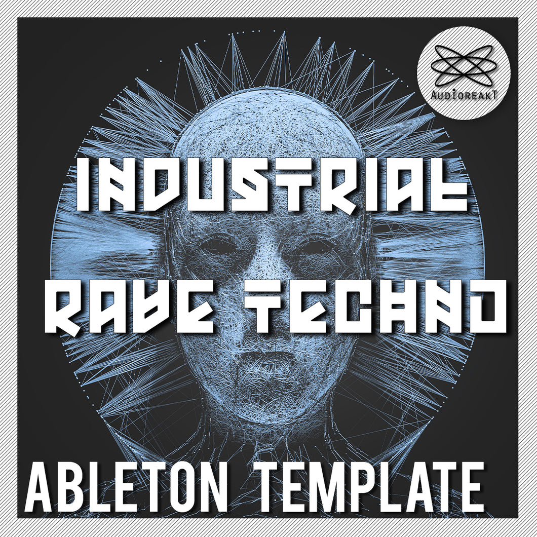 INDUSTRIAL RAVE TECHNO ABLETON TEMPLATE