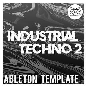 INDUSTRIAL TECHNO 2 ABLETON TEMPLATE