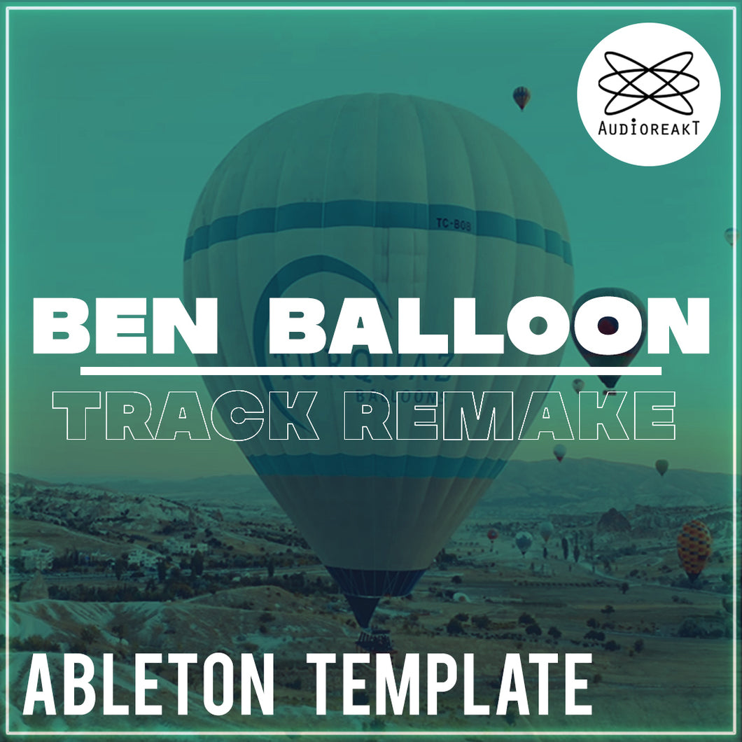 ADRKT_Ben_Balloon_Ableton Remake