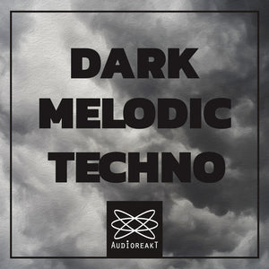 DARK MELODIC TECHNO