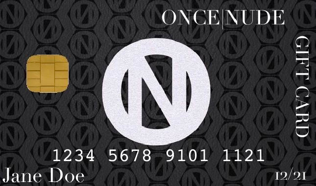 ONCE|NUDE GIFT CARD - ONCE|NUDE