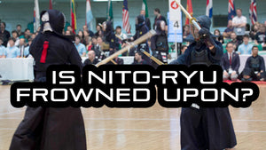 [KENDO RANT] - Is Nito-Ryu Frowned Upon? Stepping Back?