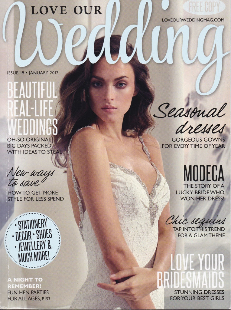 Love Our Wedding Magazine | January 2017