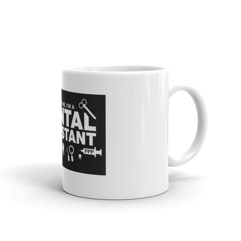 Dental Assistant Mug