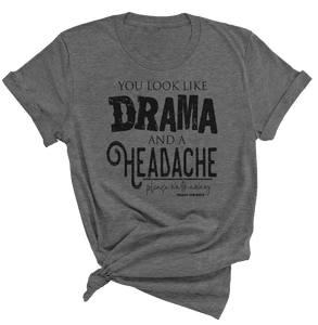 Drama and a Headache Short Sleeve Crewneck T-shirt