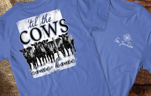 Til the Cows Come Home Short Sleeve Crewneck T-shirt