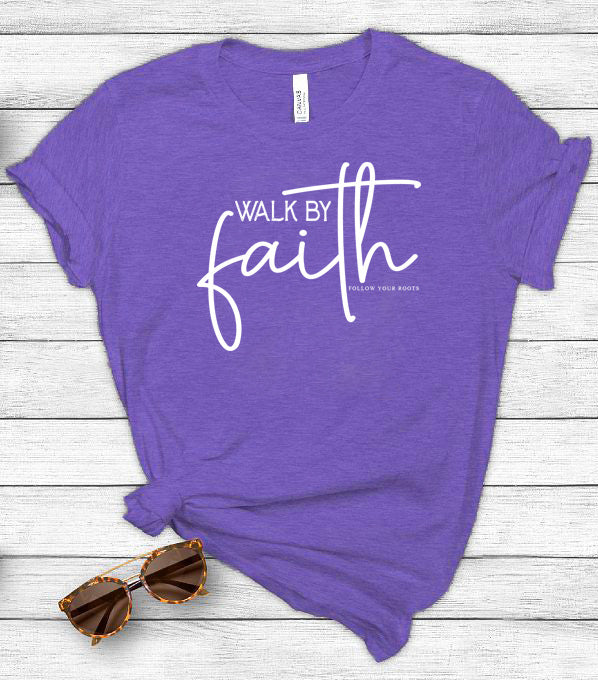 Walk By Faith Short Sleeve Crewneck T-shirt