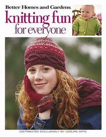 Knitting Fun for everyone by Better Homes & Garden #4336