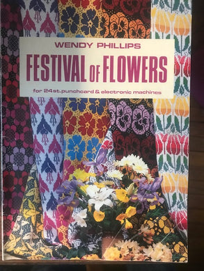 Wendy Phillips Festival of Flowers  For Knitting Machines