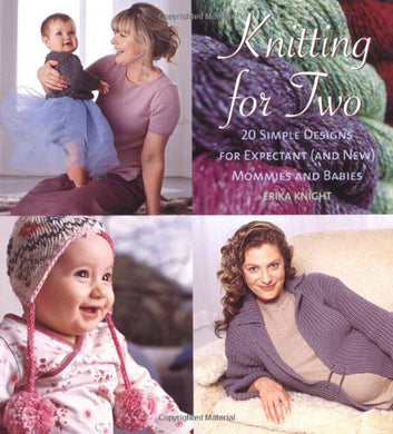 KNITTING FOR TWO BY ERICA KNIGHT