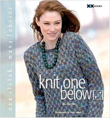 Knit One Below  By Elise Duvekot