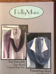 Easy Enjoyable Lace Scarf and Pointed Lace Scarf  by Polly Macc
