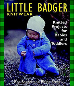 Little Badger Knitwear by Ros Badger and Elaine Scott