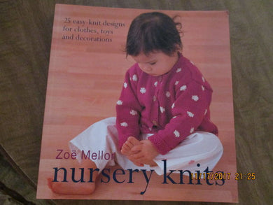 Nursery Knits  by Zoe Mellor