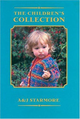 The Children Collection by Alice Starmore