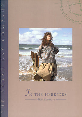 In the Hebrides by Alice Starmore