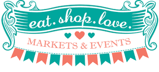 Eat Shop Love Markets and Events