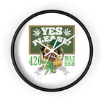 Yes Please Weed Wall Clock - 420 Mile High