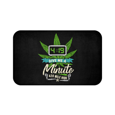 4:19 Give Me A Minute Bath Mats - 420 Mile High