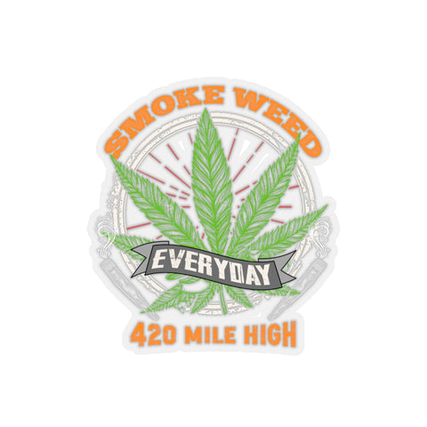 Smoke Weed Everyday Sticker