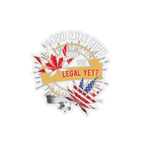 Are You Legal Yet Sticker