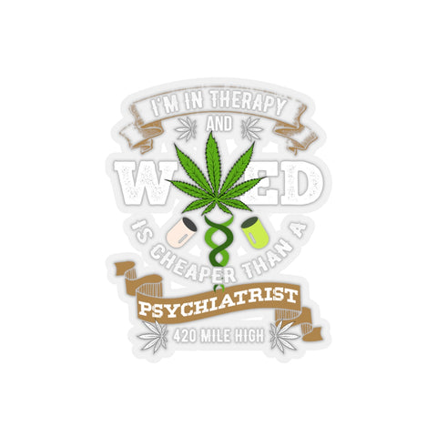 Weed Is Cheaper Sticker
