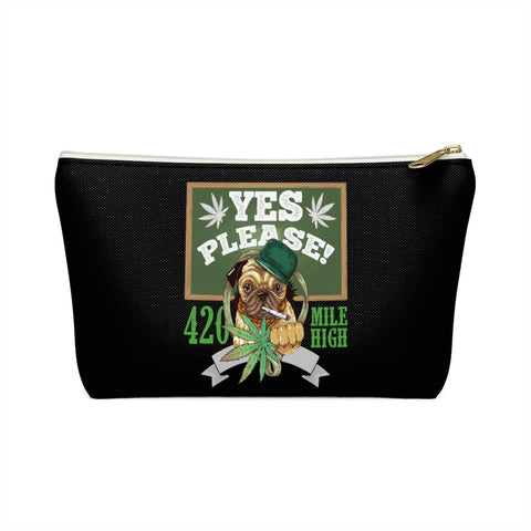 Yes Please Weed Accessory Pouch w T-bottom