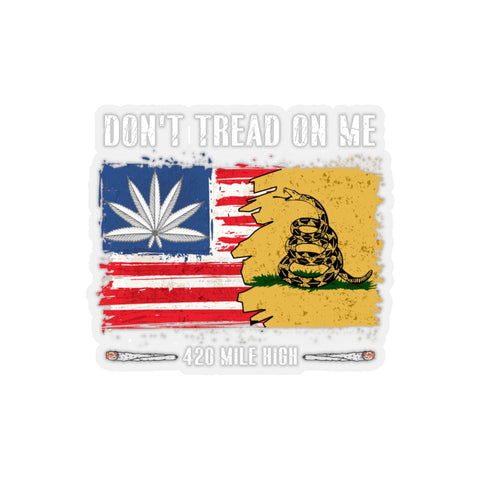 Don't Tread On Me 420 Sticker | 420 Mile High