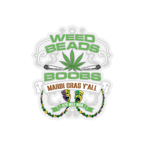 Weed Beads N Boobs Kiss-Cut Stickers