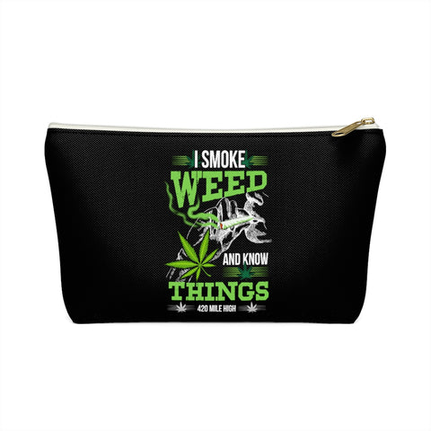 I Smoke Weed Accessory Pouch w T-bottom