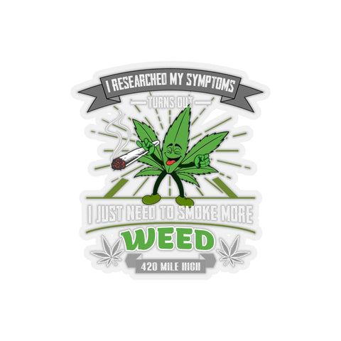 Smoke More Weed Sticker