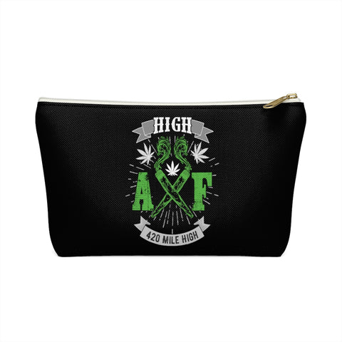 High  AF Weed Accessory Pouch w T-bottom