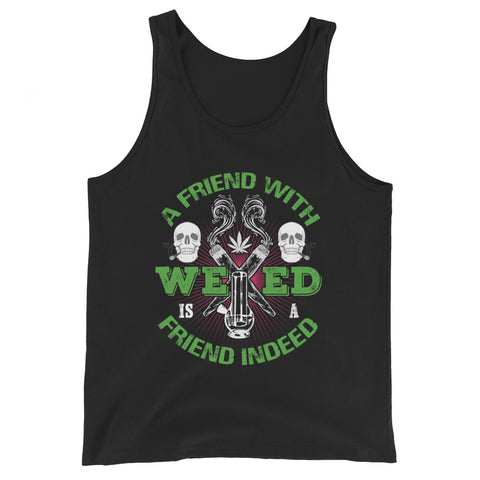 A Friend With Weed Tank Top - 420 Mile High