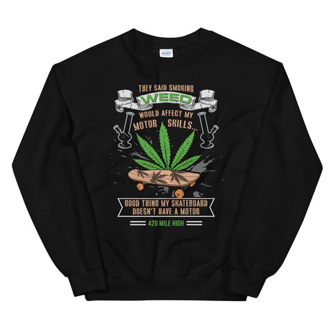 Skateboard and Weed Sweatshirt Black Color | 420 Mile High