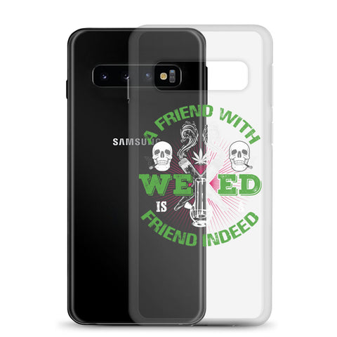 A Friend With Weed Samsung Cases