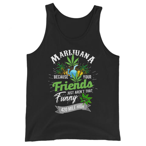 Marijuana Weed Tank Top - 420 Mile High
