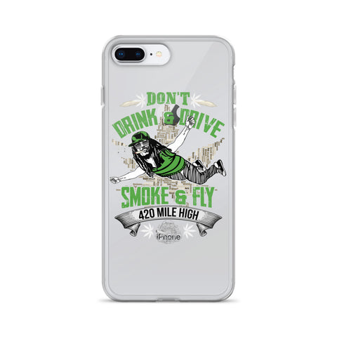 Don't Drink and Drive iPhone Case - 420 Mile High