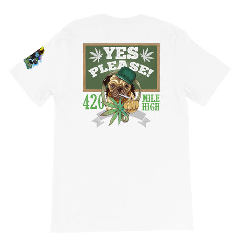 Yes Please Weed Back Print White T-Shirt | 420 Mile High
