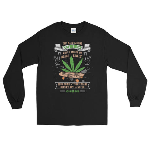 Skateboard And Weed Long Sleeve T-Shirt - 420 Mile High