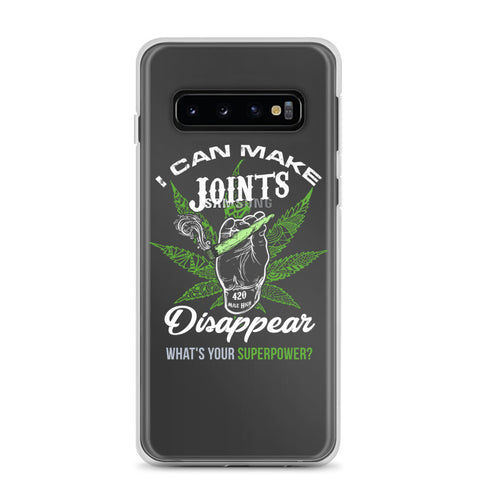 I Can Make Joints Disappear Weed Samsung Cases