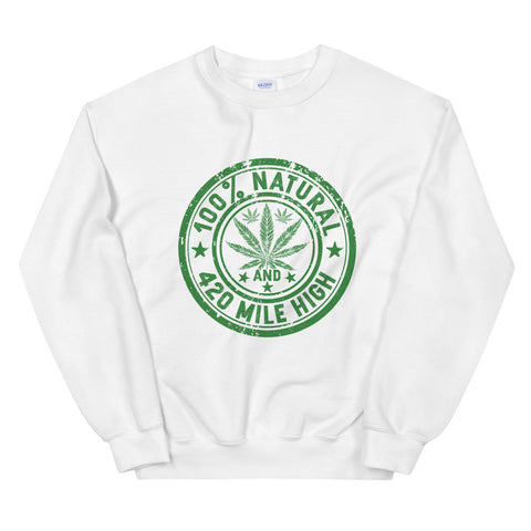 100% Natural Weed Sweatshirt White Color | 420 Mile High