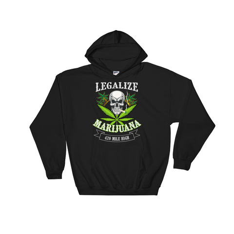 Legalize Marijuana Pullover Hoodie - 420 Mile High
