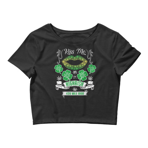 Womens Kiss Me I'm Highrish Crop Top - 420 Mile High