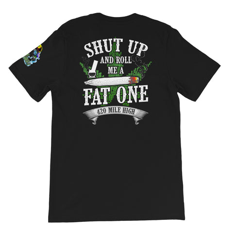 Roll Me A Fat One Weed Back Print Black T-Shirt | 420 Mile High
