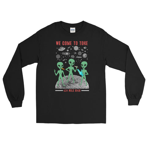 We Come To Toke Long Sleeve Black T-Shirt | 420 Mile High