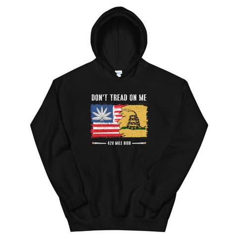 Don't Tread On Me Pullover Hoodie | 420 Mile High