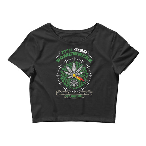 Womens It's 420 Somewhere Weed Crop Top - 420 Mile High